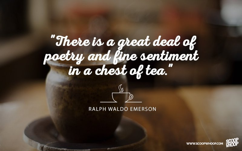 30 Quotes That Prove Chai Is The Answer To All Of Life S