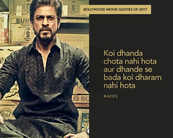 22 Profound Quotes From The Good The Not So Good Hindi Films Of 2017