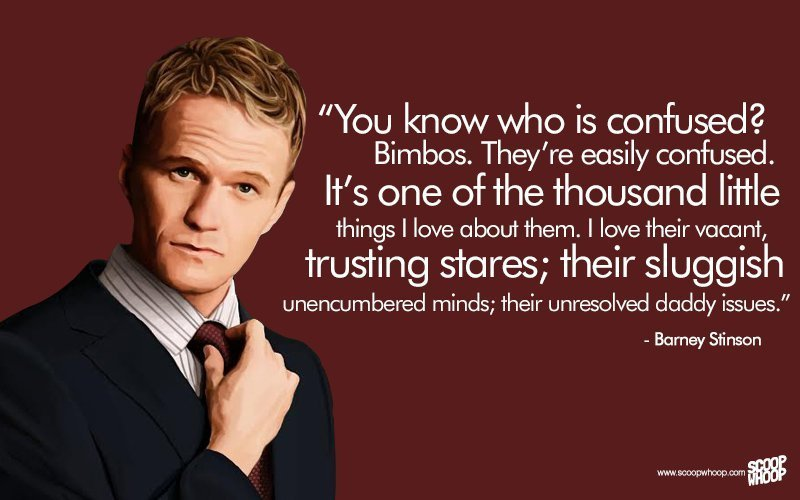 barney stinson citater 25 Unforgettable Barney Stinson Quotes That Made HIMYM The Show  barney stinson citater