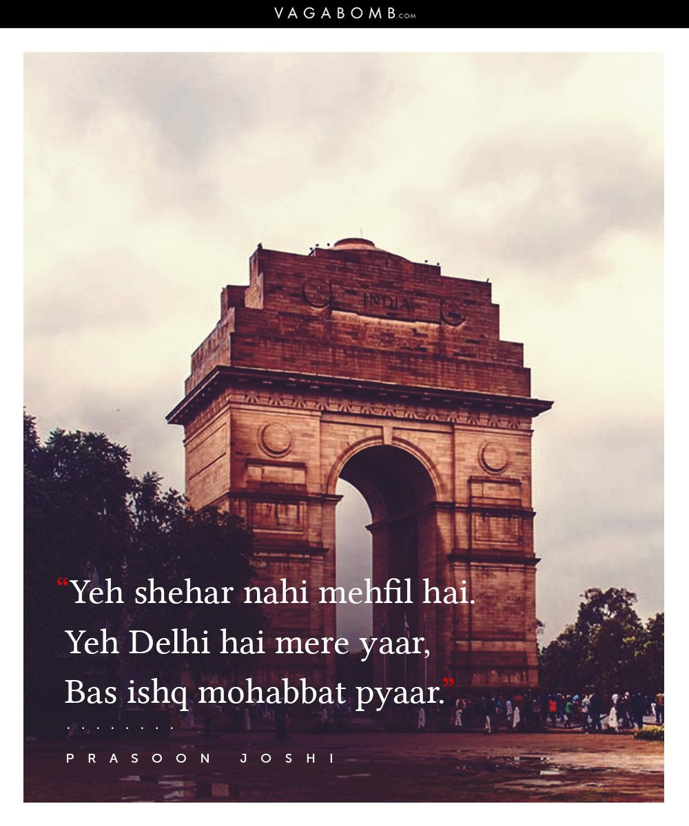 Quotes Gate 10 Quotes About Delhi That Capture The City's Infectious Vibe In
