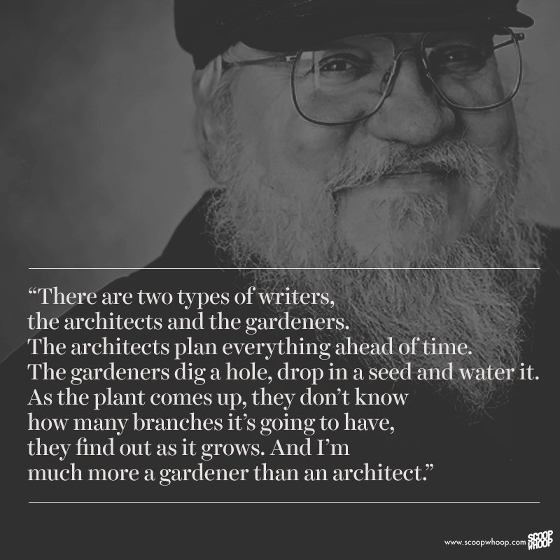 These 15 Quotes By George Rr Martin Are Just What Every Writer