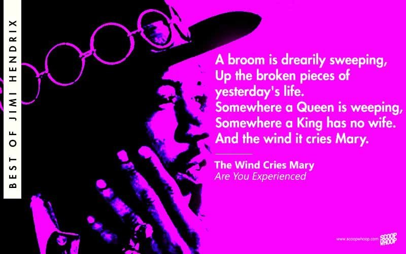 25 Jimi Hendrix Lyrics That Prove He Wasnt Just A Guitar God