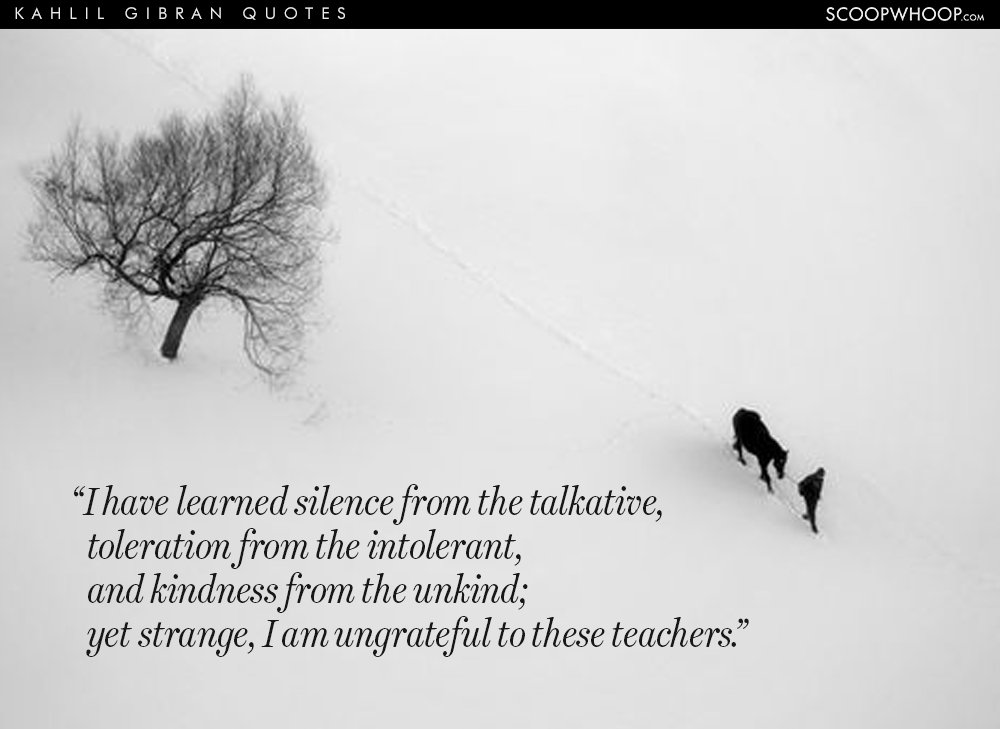 Kahlil Gibran Quotes 24 Quoteskahlil Gibran That Give Voice To Our Struggles Our .