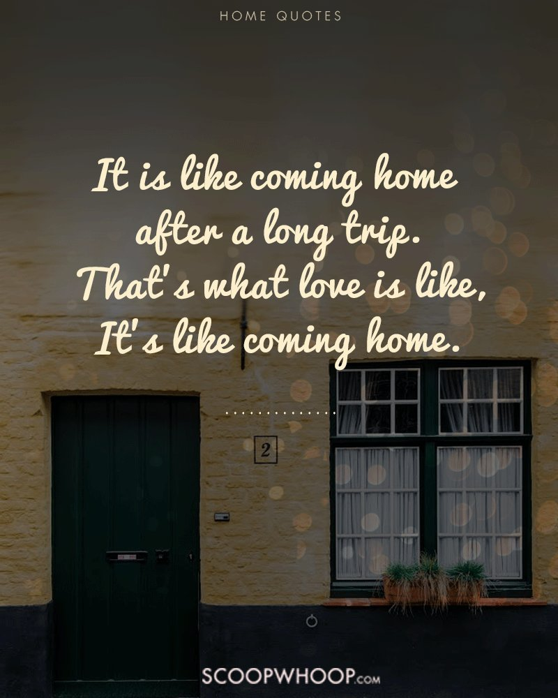 Coming Home Quotes Home Isn't Just A Placeit's The People Your Heart Lies With