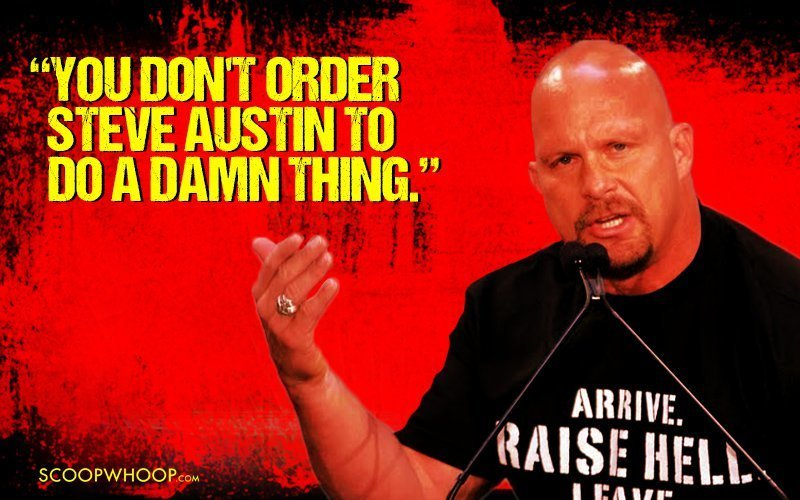 21 Quotes By Stone Cold Steve Austin That'll Take You Back