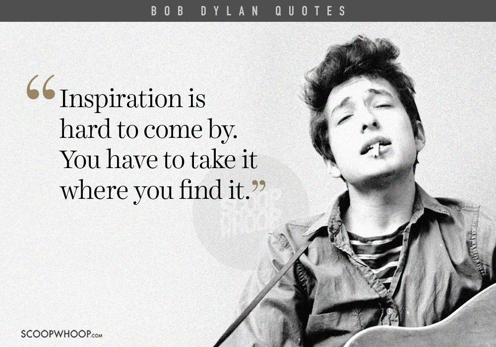 20 Poignant Bob Dylan Quotes That Prove Hes A Philosopher In Disguise