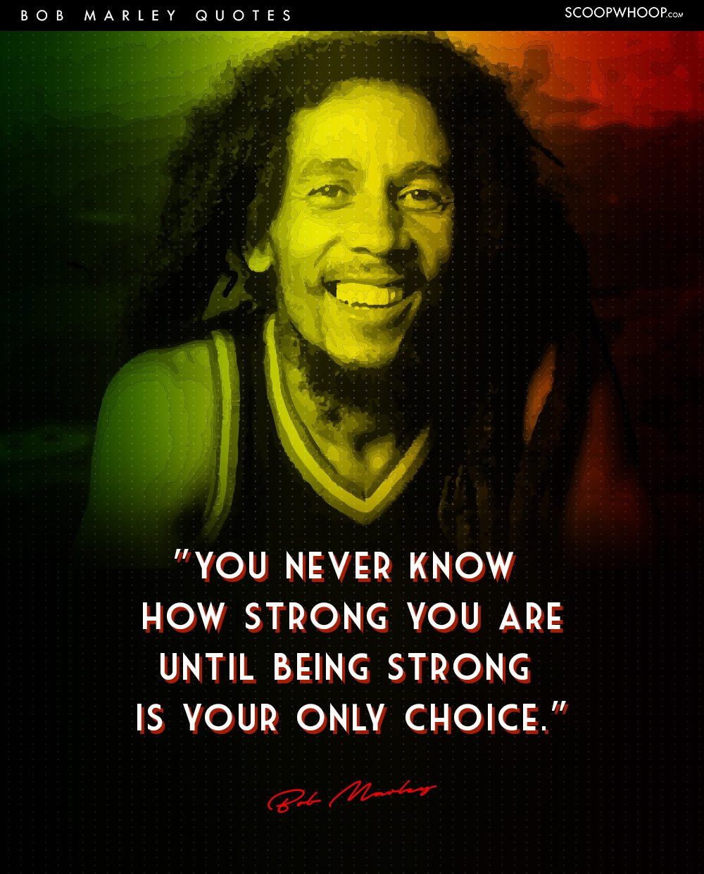 Bob Marley Quotes 15 Bob Marley Quotes That Tell Us Why Life Is All About Living In  Bob Marley Quotes