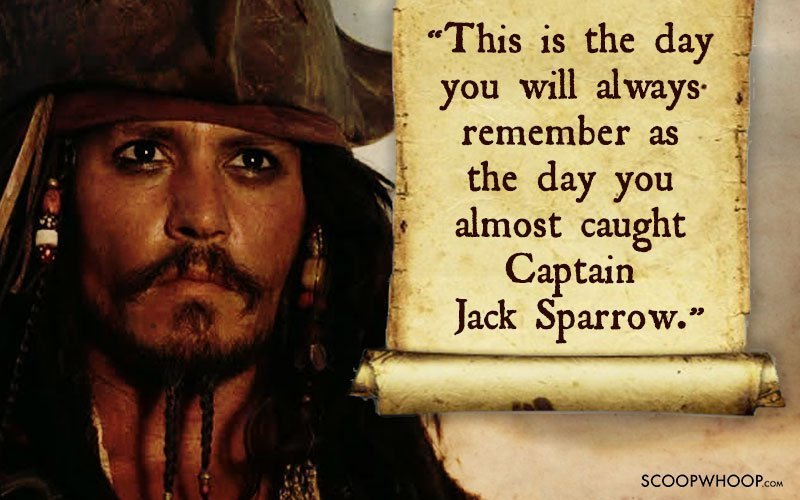60 Memorable Quotes By Captain Jack Sparrow That Made Us Fall In Magnificent Captain Jack Sparrow Quotes