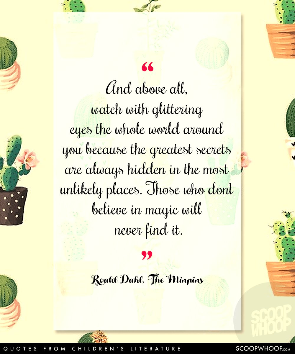 25 Profound Quotes From Children S Literature That Ll Help You Adult