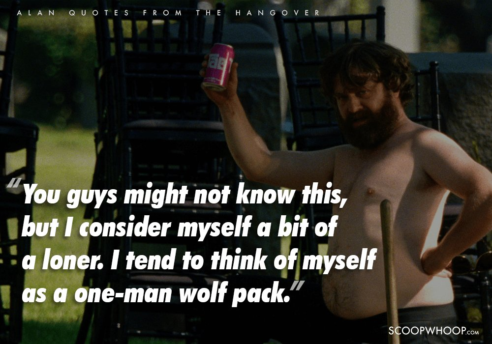 Alan Is The One Man Wolfpack Who Saves The Hangover From Becoming