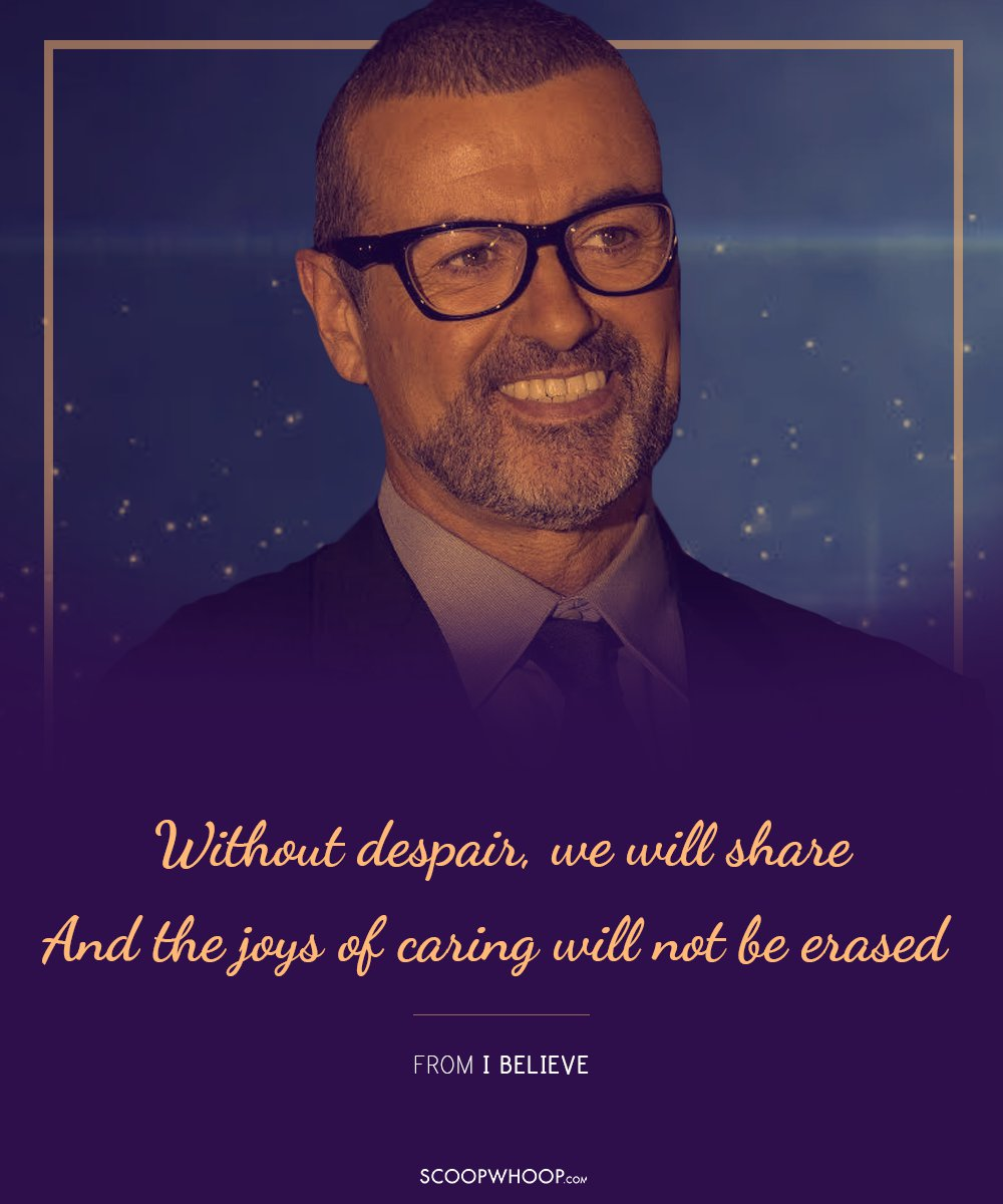 10 Best Quotes From George Michael\'s Chartbuster Songs That Will ...