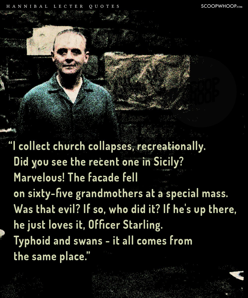 Silence Of The Lambs Quotes | 20 Quotes By Hannibal Lecter That Prove There S A Fine Line Between