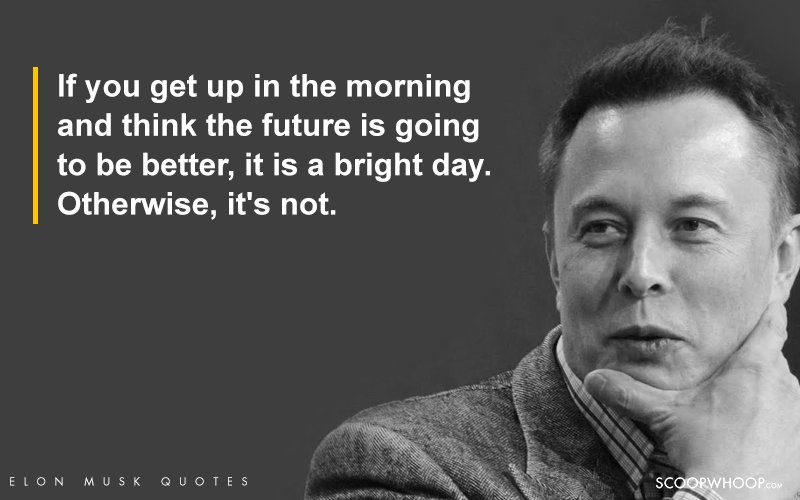 18 Inspiring Elon Musk Quotes That'll Wipe Out The Term ...