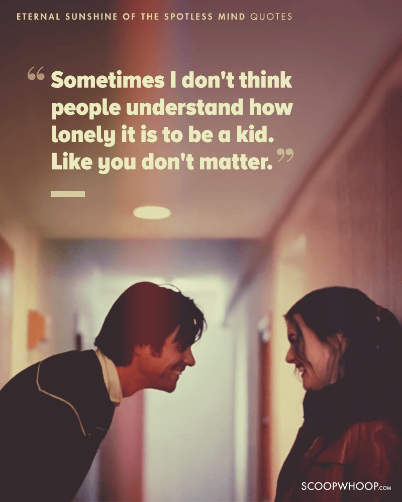 15 Eternal Sunshine Of The Spotless Mind Quotes Which Show Love Is