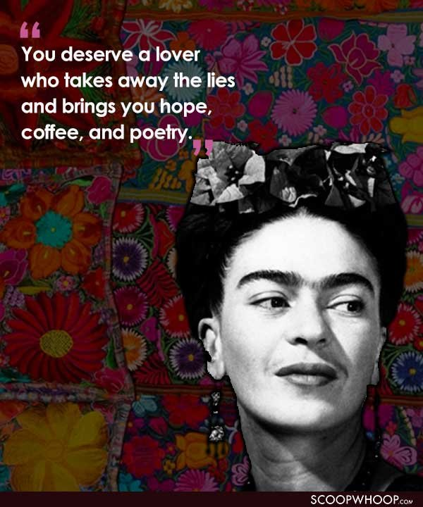 Frida Kahlo Quotes 15 Quotes By Frida Kahlo That Tell The Tale Of The Strength Of The  Frida Kahlo Quotes