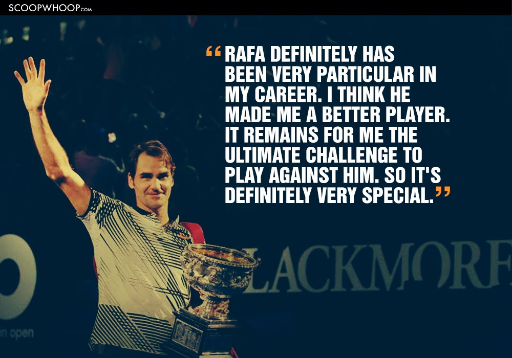 These Quotes By Federer Prove Once Again How Beautiful His Rivalry With Nadal Is
