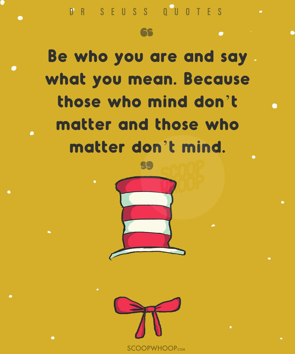21 Quotes By Dr Seuss That Will Help You See The Bright Side Of Life