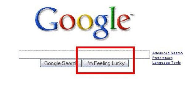4 thanks to google instant you cant actually use the im feeling lucky button anymore