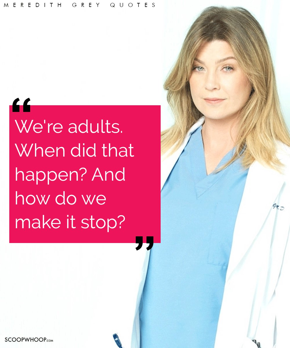 2a9fc0fc9ac 19 Meredith Grey Quotes That'll Help You To Hold On When The Going Gets  Tough