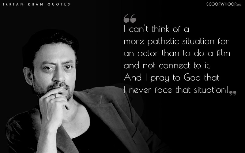 17 Poignant Irrfan Khan Quotes That Are A Window Into The Mind Of ...