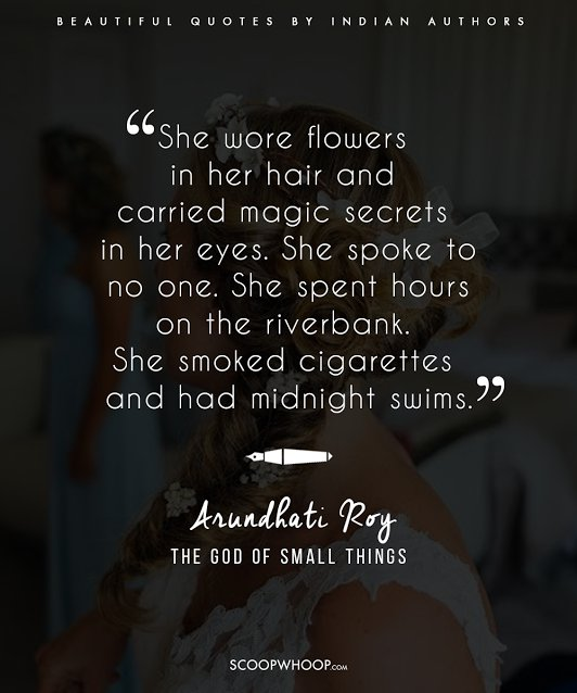 Image of: Love They Gained Fame Through Words That Touched So Many Hence It Prevails The Pen Is Mightier Than The Sword Scoopwhoop 22 Beautiful Quotes By Famous Indian Authors That Will Teach You