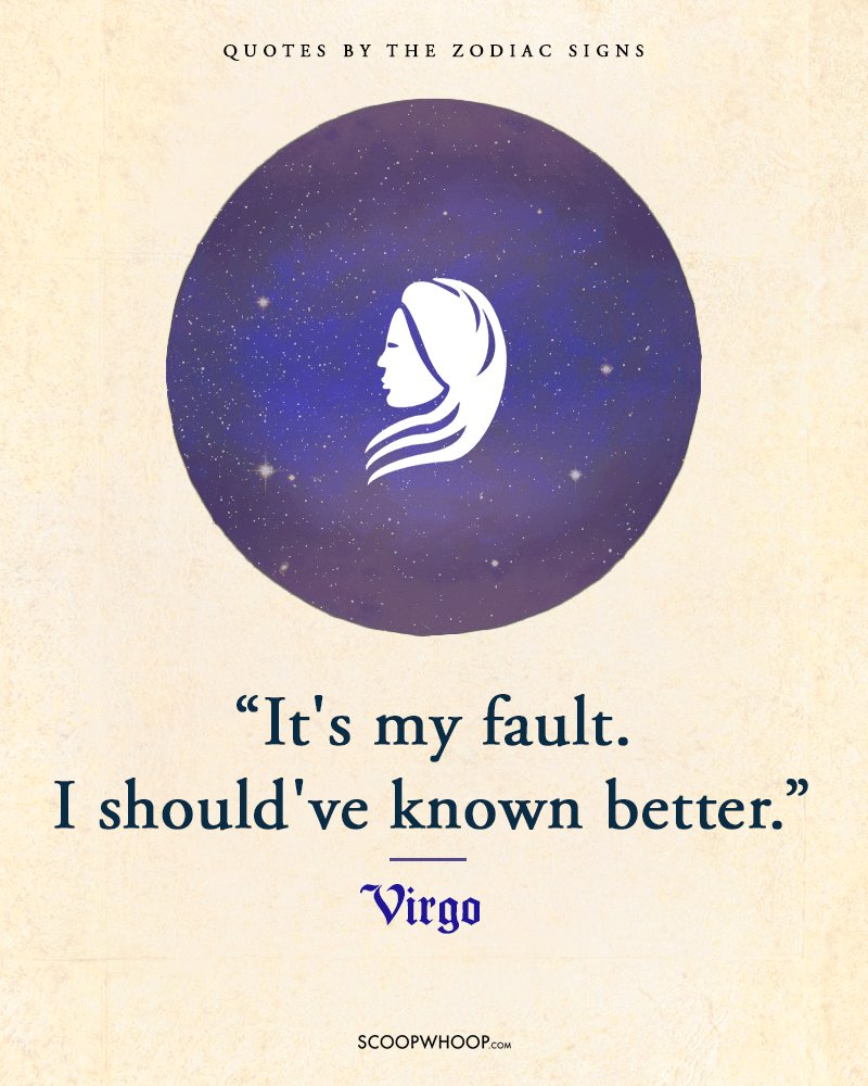 If There Was One Quote That Defined Your Sun Sign, It Would