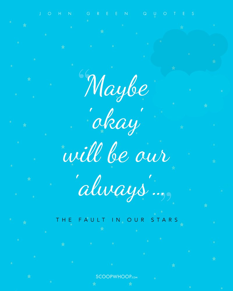 Quotes From The Fault In Our Stars: 25 John Green Quotes That Will Awaken The Dead Love In You