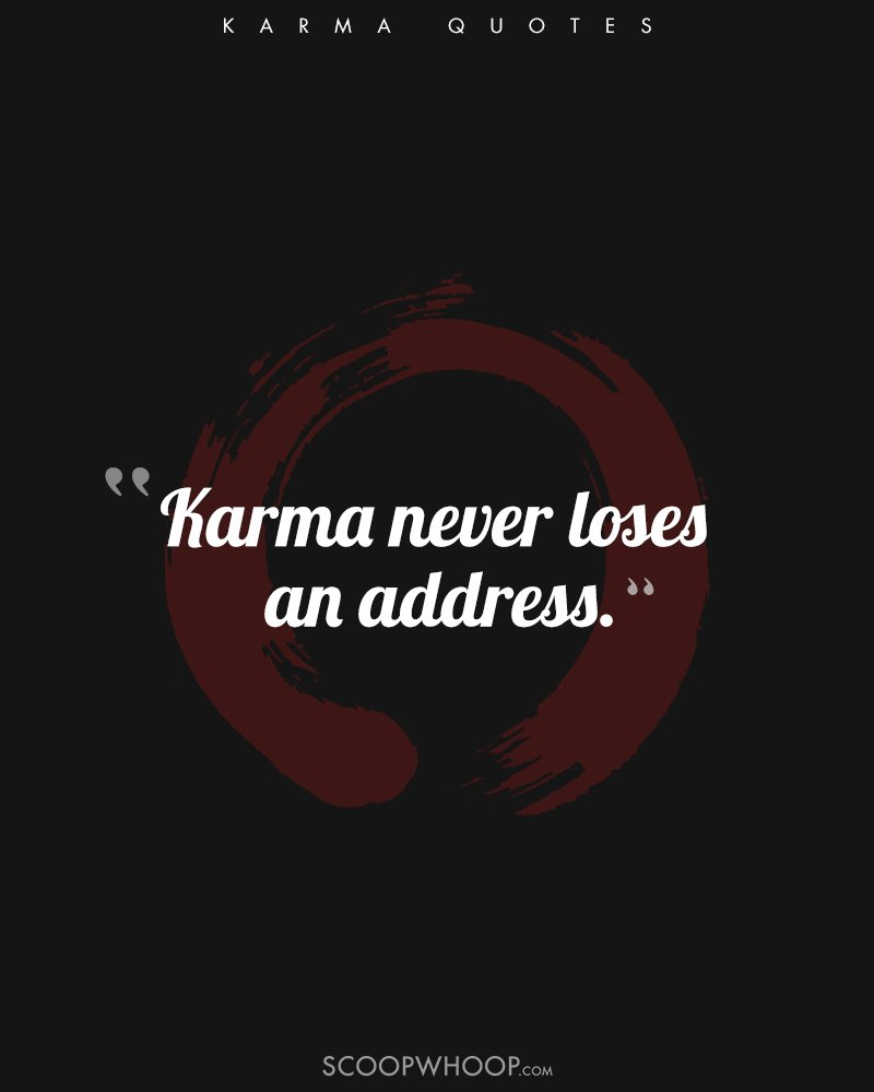 9 Quotes About Karma That Prove Whatever Goes Around Comes Around