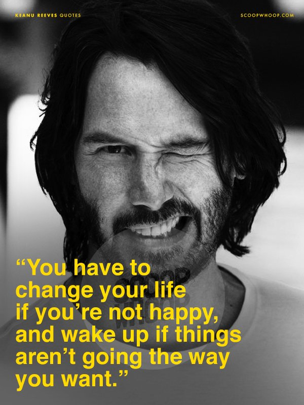21 Quotes By Keanu Reeves That Will Light The Wick Of Your Hearts