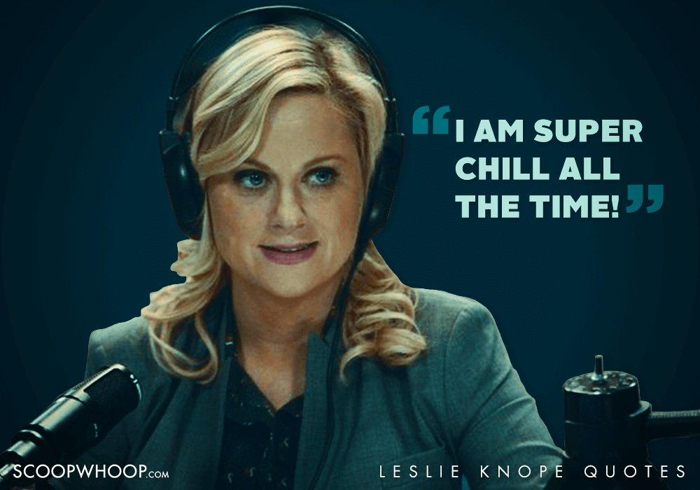Leslie Knope Quotes | 22 Quirky Quotes By Parks Recreation S Leslie Knope That Are Oddly