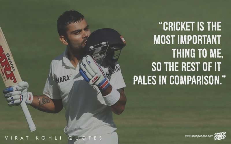 25 Quotes By Virat Kohli That Explain How He Sees Cricket Life