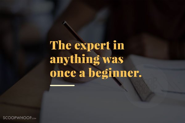 20 Quotes To Read Just Before Your Next Exam For That Last Minute
