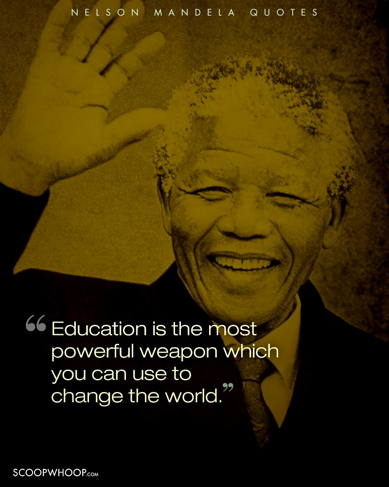 14 Inspiring Quotes By Nelson Mandela That Teach Us The Importance