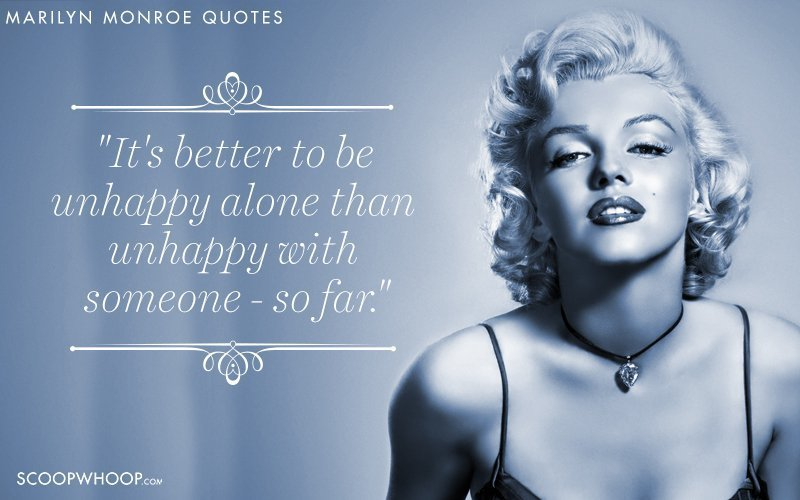 52 Quotes By Marilyn Monroe That Break The Dumb Blonde Stereotype