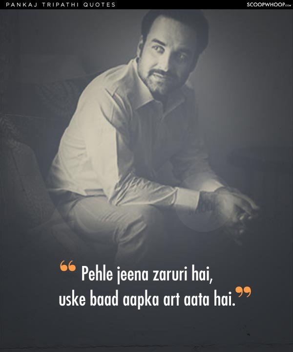 These 10 Inspiring Pankaj Tripathi Quotes Prove That Success Finds