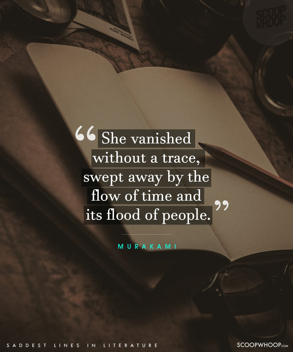 50 Saddest Lines From Literature That Will Melt Even The Coldest Of