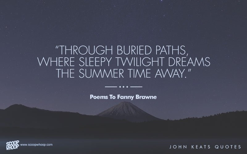 25 Quotes By John Keats On The Beauty Of Pain And Yearning