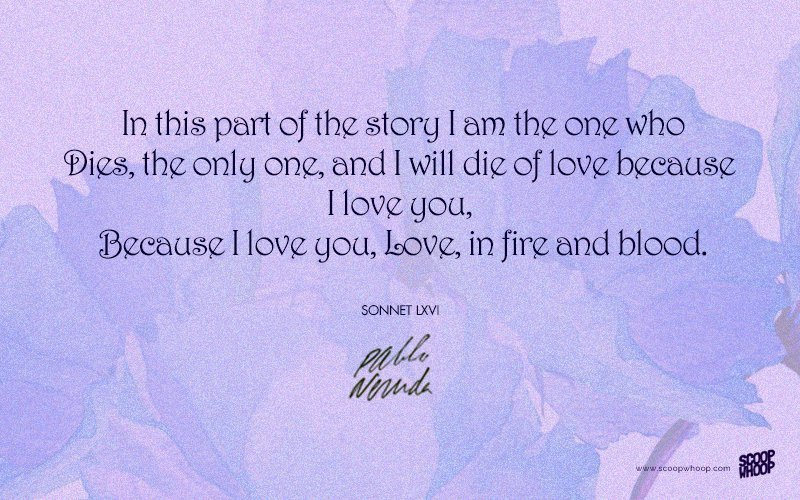 Love Move On Quotes Impressive 26 Pablo Neruda Quotes On Love & Loss That Can Move You To Tears
