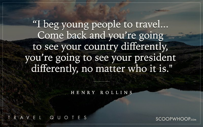 25 Travel Quotes That Will Inspire You To Get On The Road Lose