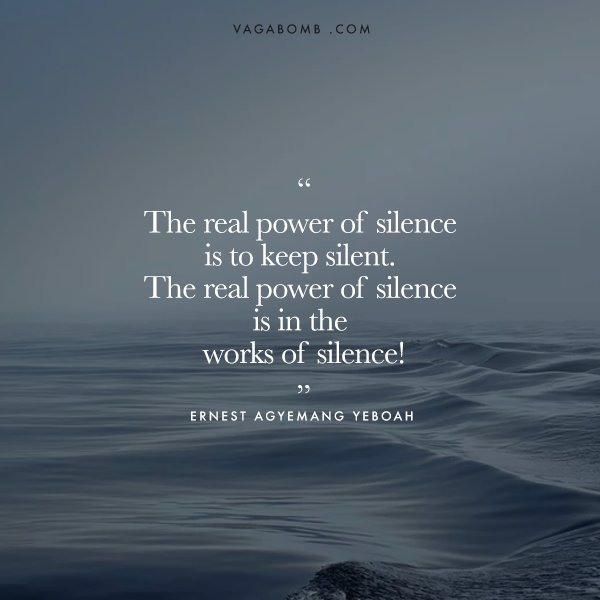 Silence Is Golden 15 Insightful Quotes That Appreciate The Beauty
