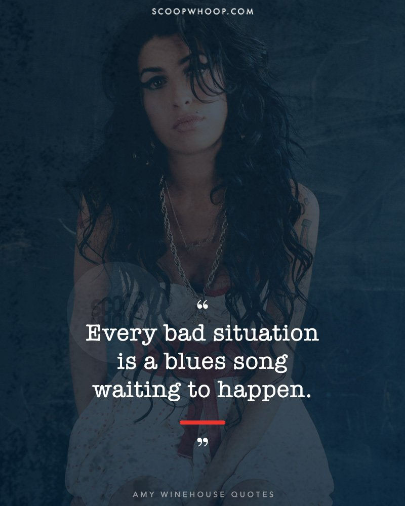 15 Quotes By Amy Winehouse That Prove She Was Wise Beyond ...