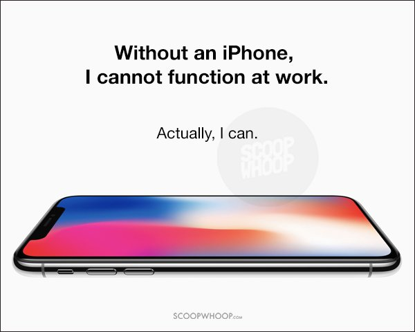 Incredibly Honest Posters That Prove How Without An iPhone ...