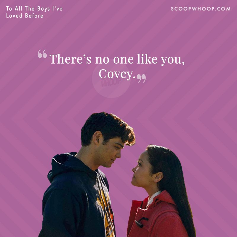 14 Quotes From To All The Boys Ive Loved Before Because We Cant