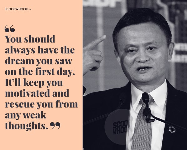 21 Quotes By Alibaba S Jack Ma That Ll Inspire You To Dream Bigger