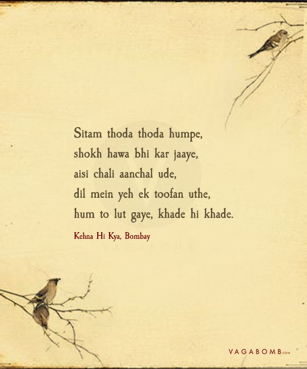 Here Are Some Profound Hindi Song Lyrics Which Will Give You A Major Dose Of Nostalgia Hindi song lyrics displayed here are for educational purposes only. some profound hindi song lyrics