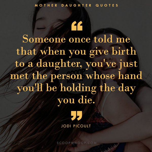 21 Beautiful Quotes That Explore Every Shade Of Mother Daughter