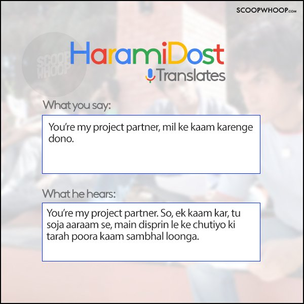 Harami Dost Translates' Tells You How Your BFF Interprets