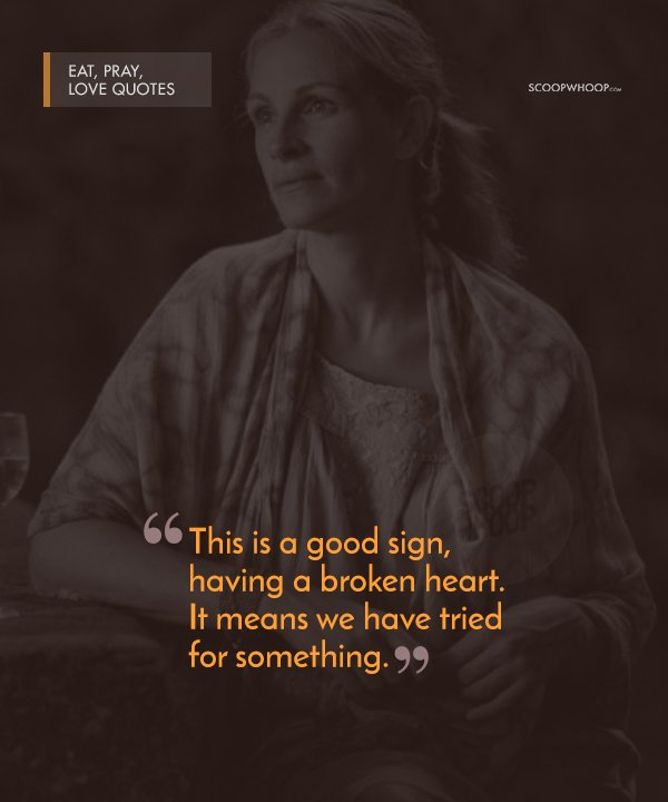 60 Poignant Quotes From 'Eat Pray Love' That Are Your Perfect Cheat Classy Love Obsession Quotes