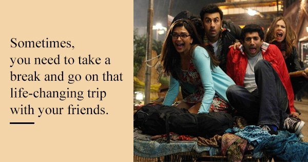 Friendship Love Career 10 Life Lessons We Can All Learn From Yeh Jawaani Hai Deewani