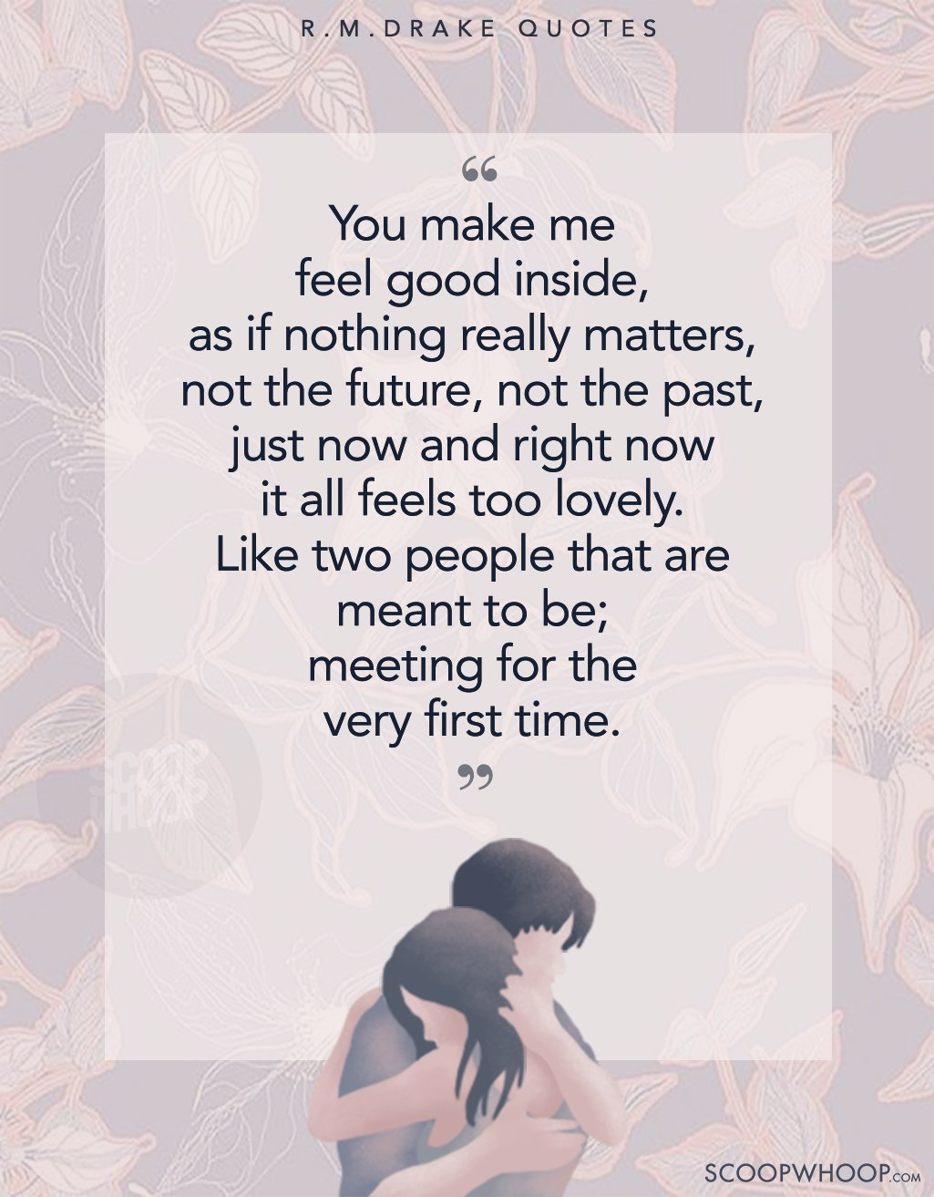 Beautiful Lines Penned By R.M. Drake That Perfectly Capture ...